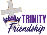 WELCOME TO TRINITY FRIENDSHIP BAPTIST CHURCH OF WYLIE